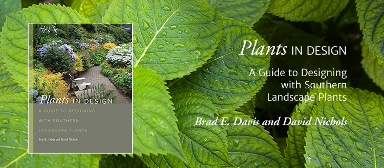 Davis and Nichols author new book, Plants in Design