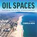 New publication: Oil Spaces